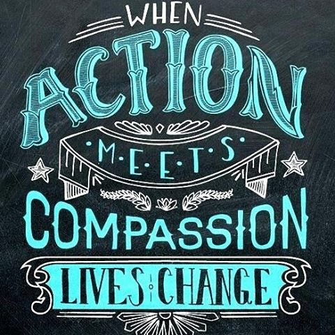 When action meets compassion lives change ThinkBeyond MotivationMonday