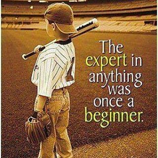 The expert in anything was once a beginner ThinkBeyond WednesdayWisdom